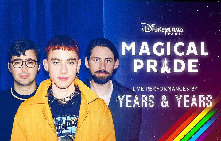 Disneyland Paris - Magical Pride - Years & Years